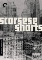 Scorsese shorts.