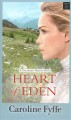 Heart of Eden : a Colorado hearts novel