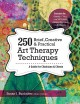 250 brief, creative & practical art therapy techniques : a guide for clinicians & clients