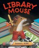 Library Mouse Library Mouse Series, Book 1.