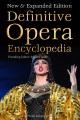 Definitive opera encyclopedia