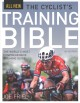 The cyclist's training bible : the world's most comprehensive training guide