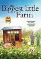 The biggest little farm.