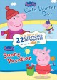 Peppa Pig. Cold winter day ; Peppa Pig. Sunny vacation