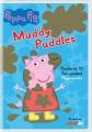 Peppa Pig. Muddy puddles