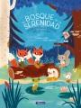 El bosque de la serenidad / The Forest of Serenity : Cuentos para educar en la calma / Stories to Educate in Calm
