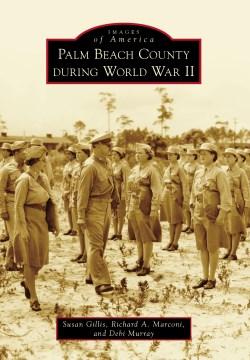 Palm Beach County During World War II