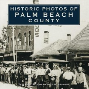 Historic Photos of Palm Beach County