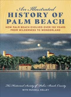 An Illustrated History of Palm Beach