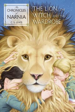 Book Cover: The lion, the witch and the wardrobe