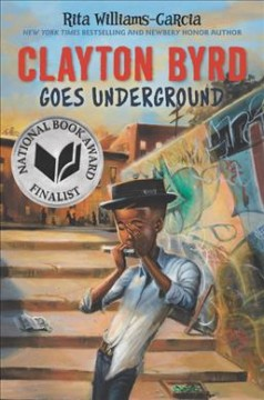 Book Cover: Clayton Byrd Goes Underground