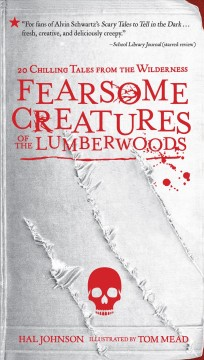 Book Cover: Fearsome creatures of the lumberwoods