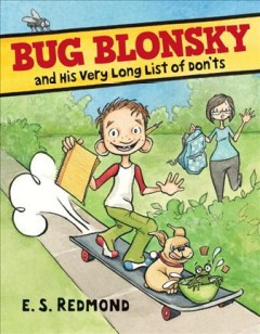Book Cover: Bug Blonsky and His Very Long List of Don'ts