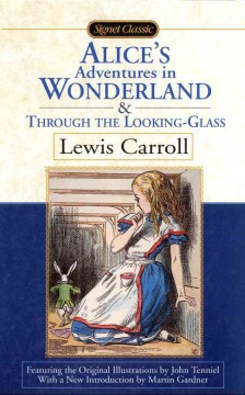 Book Cover: Through the Looking-Glass (and What Alice Found There)