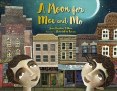 Book Cover: A moon for Moe & Mo