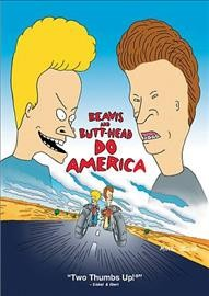 Beavis and Butt-head Do America / Paramount Picutes Presents ; An MTV Production ; Produced by Abby Terkuhle ; Written by Mike Judge and Joe Stillman ; Directed by Mike Judge