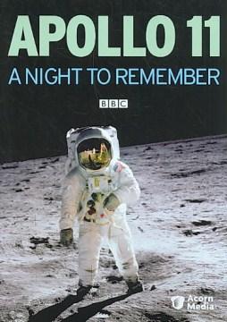 Apollo 11, A Night to Remember