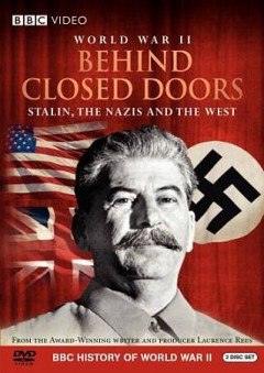 WW II Behind Closed Doors
