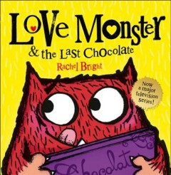 Love Monster & the Last Chocolate