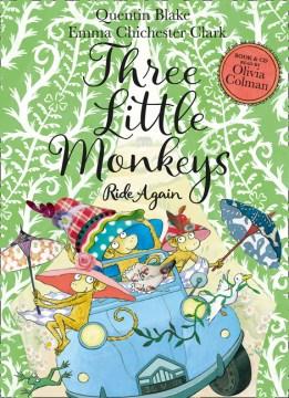 Three Little Monkeys Ride Again
