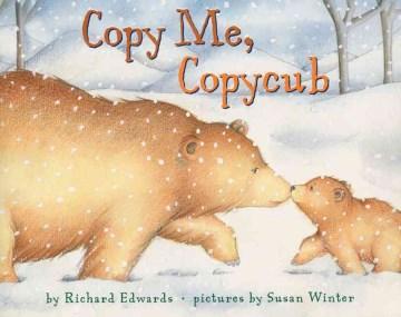 Copy Me, Copycub
