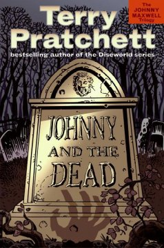 Johnny And The Dead: The Johnny Maxwell Trilogy