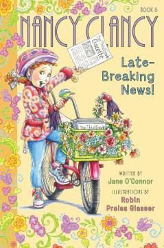 Nancy Clancy, Late-breaking News!