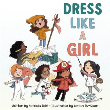 Dress Like A Girl [VOX Book]