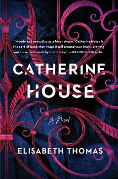 Catherine House