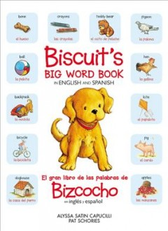 Biscuit's big word book in English and Spanish