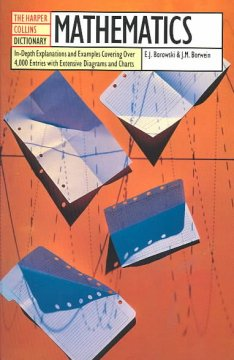 The Harper Collins Dictionary of Mathematics