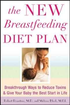 The New Breastfeeding Diet Plan