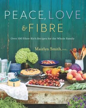 Peace, Love & Fibre