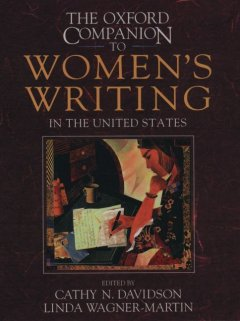 The Oxford Companion to Women's Writing in the United States