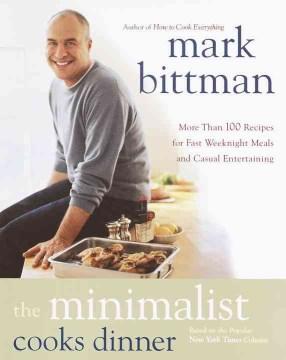 The Minimalist Cooks Dinner