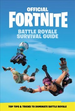 Official Fortnite Battle Royale Survival Guide cover