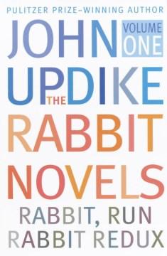 Rabbit Run ; Rabbit Redux