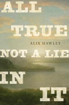 All True Not A Lie in It