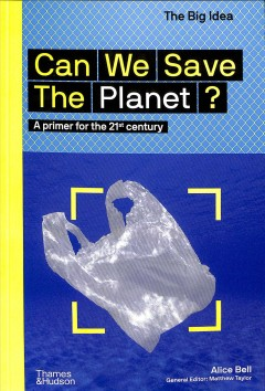 Can We Save the Planet?