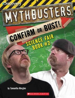 Mythbusters, Confirm or Bust