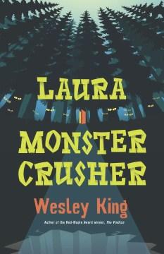 Laura Monster Crusher