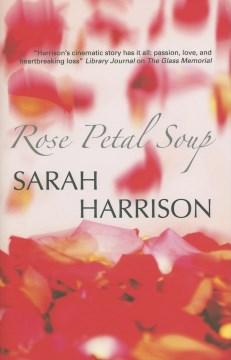 Rose Petal Soup