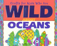 Crafts for Kids Who Are Wild About Oceans
