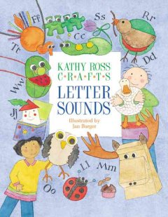 Kathy Ross Crafts Letter Sounds