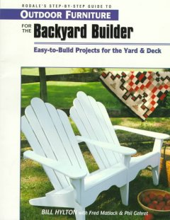 Outdoor Furniture for the Backyard Builder