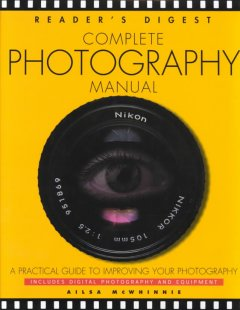 Reader's Digest Complete Photography Manual