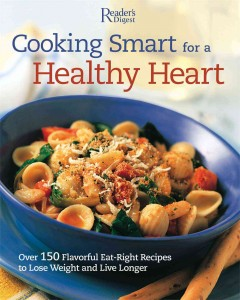 Cooking Smart for A Healthy Heart