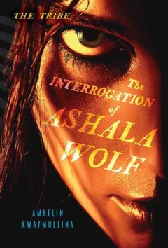 The Interrogation of Ashala Wolf