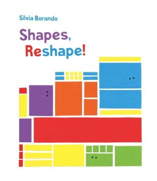 Shapes, Reshape! : A Minibombo Book