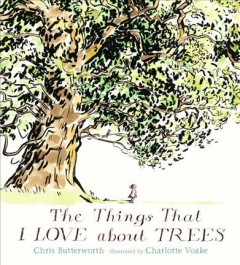 Things That I Love About Trees